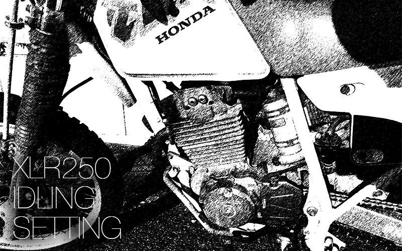 XLR250 IDLING SETTING