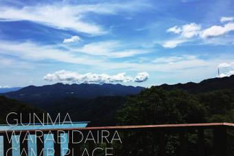 GUNMA WARABIDAIRA CAMP-PLACE